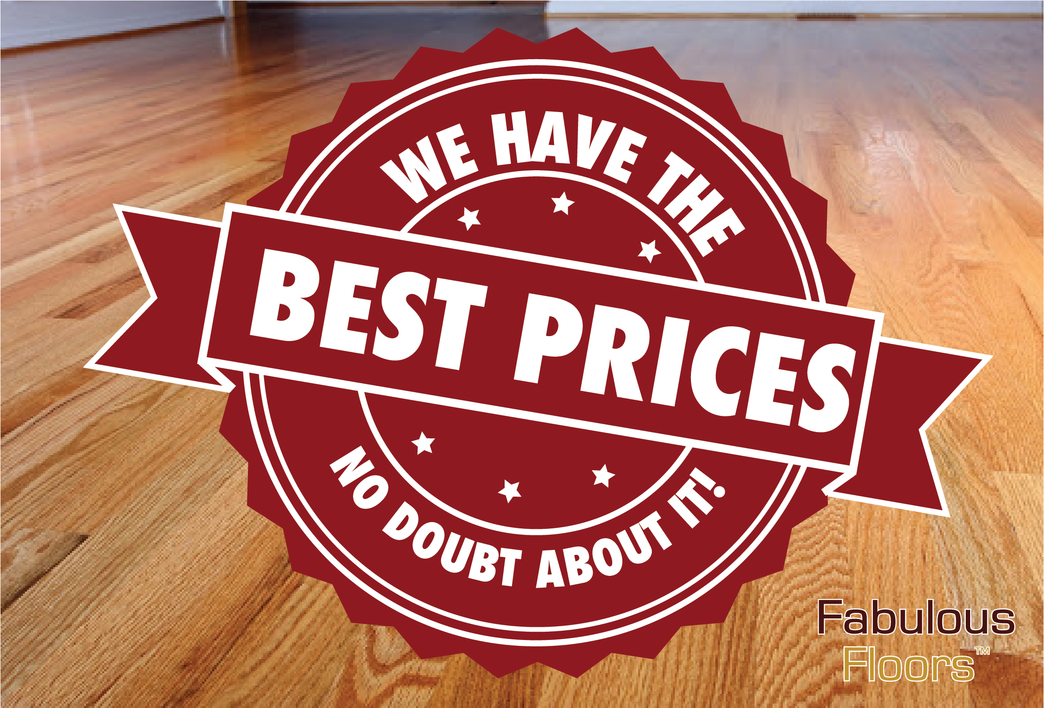 A graphic saying we have the best prices around no doubt